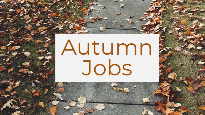 Jobs for the Autumn
